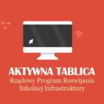 Pomagamy wypełnić wniosek do programu Aktywna Tablica [EDYCJA 2018]